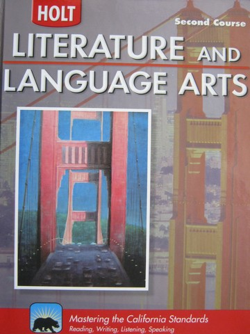 Literature & Language Arts 2nd Course (CA)(H) by Beers,