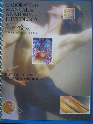 Anatomy & Physiology 3e Laboratory Manual (Spiral) by Donnelly,