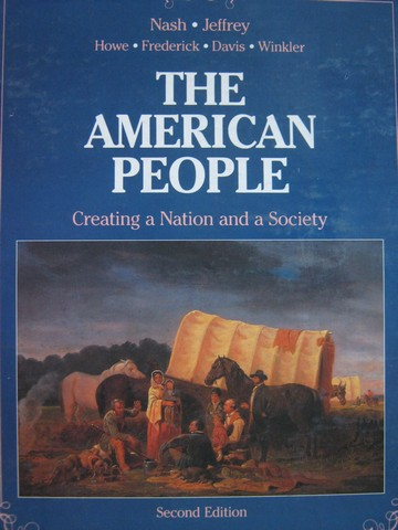 American People Creating a Nation & a Society 2nd Edition (H)