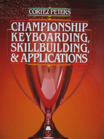 Championship Keyboarding Skillbuilding & Applications (H)
