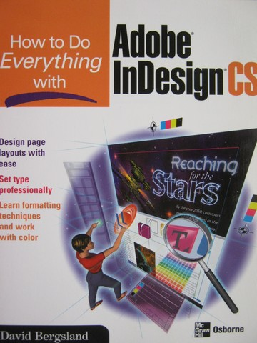 How to Do Everything with Adobe InDesign CS (P) by Bergsland