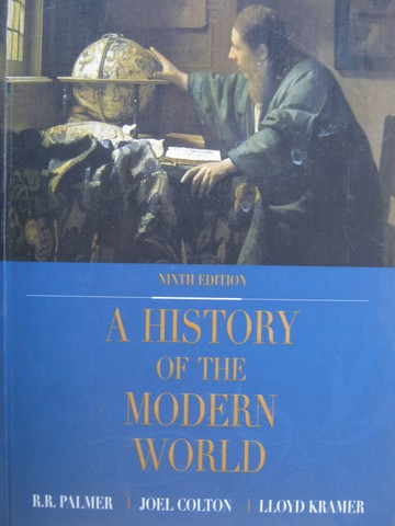 A History of the Modern World 9th Edition (H) by Palmer, Colton,