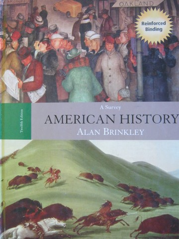 American History A Survey 12th Edition (H) by Alan Brinkley