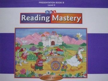 Reading Mastery 2 Classic Edition Presentation Book B (Spiral)