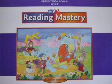 Reading Mastery 2 Classic Edition Presentation Book C (Spiral)