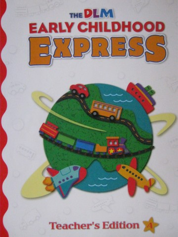 DLM Early Childhood Express TE A (TE)(Spiral) by Schiller,