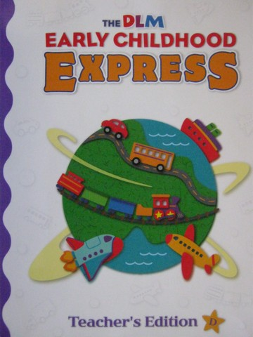 DLM Early Childhood Express TE D (TE)(Spiral) by Schiller,