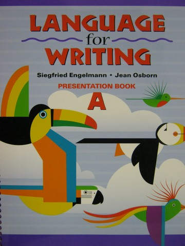 Language for Writing Presentation Book A (Spiral) by Engelmann,
