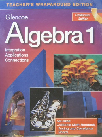 Algebra 1 Integration Applications Connections TWE (CA)(TE)(H)