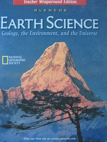 Earth Science Geology the Environment & the Universe TWE (TE)(H)