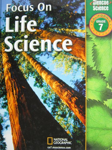 Focus on Life Science (CA)(H) by Berwald, Fisher, Lee, Mann,