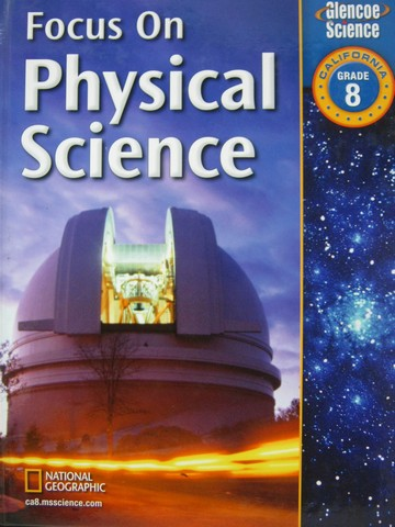 Focus on Physical Science (CA)(H) by Dingrando, Fisher, Haase,