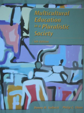 Multicultural Education in a Pluralistic Society 6th Edition (P)
