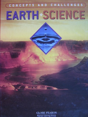 Concepts & Challenges Earth Science 4th Edition (H) by Bernstein