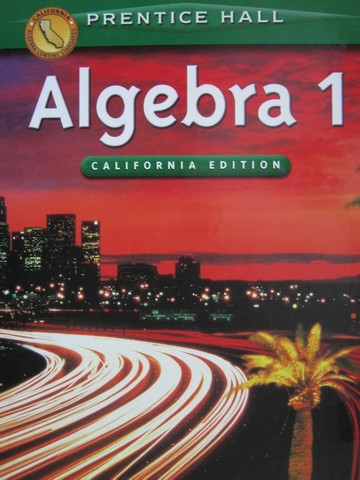 Algebra 1 California Edition (CA)(H) by Smith, Charles,