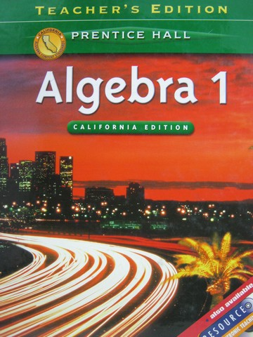 Algebra 1 California TE (CA)(TE)(H) by Smith, Charles,