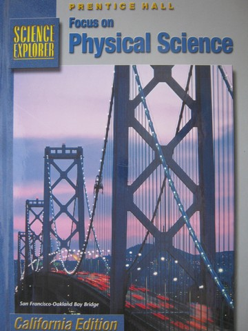 Focus on Physical Science (CA)(H) by Padilla, Miaoulis, Cyr,