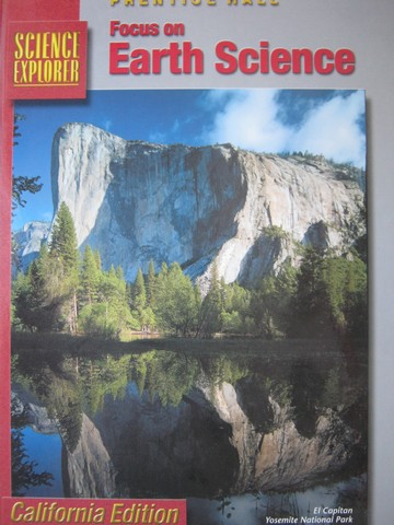 Focus on Earth Science (CA)(H) by Padilla, Miaoulis, Cyr,