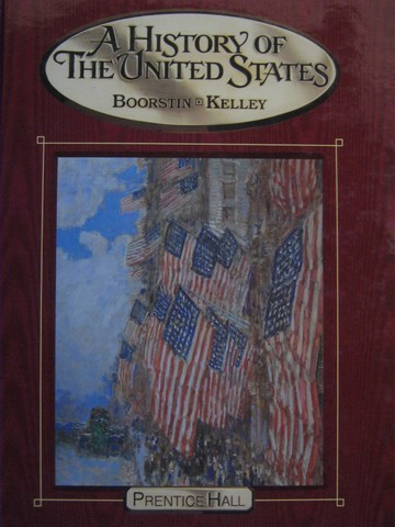 A History of The United States (H) by Boorstin, Kelley,