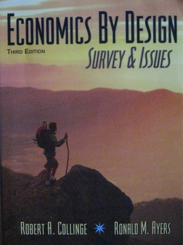 Economics by Design Survey & Issues 3rd Edition (P) by Collinge, - Click Image to Close