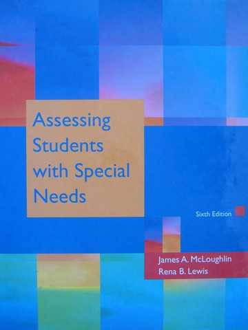 Assessing Students with Special Needs 6th Edition (H)