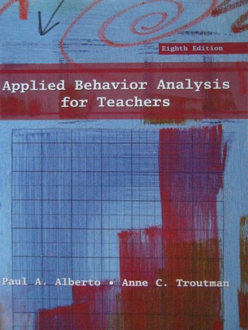 Applied Behavior Analysis for Teachers 8th Edition (P)