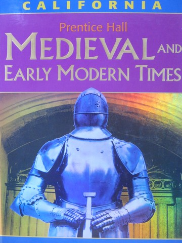 Medieval & Early Modern Times California Edition (CA)(H) by Hart