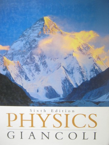 Physics Principles with Applications 6th Edition (H) by Giancoli