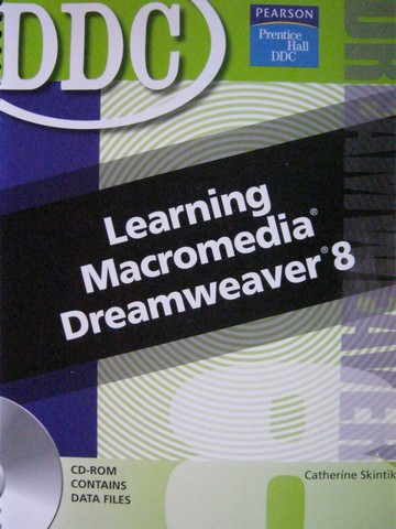 Learning Macromedia Dreamweaver 8 (Spiral) by Skintik