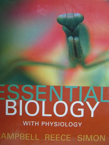Essential Biology with Physiology (H) by Campbell, Reece, Simon