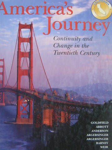America's Journey Continuity & Change in 20th Century (CA)(H)