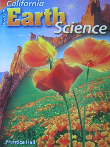 California Focus On Earth Science CA H By Padilla