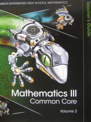 Mathematics 3 Common Core TG Volume 2 (TE)(Spiral) by Charles,