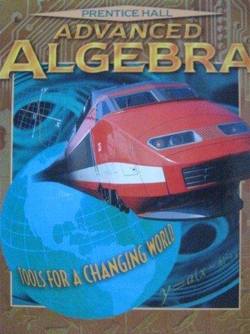Advanced Algebra Tools for a Changing World (H) by Bellman,