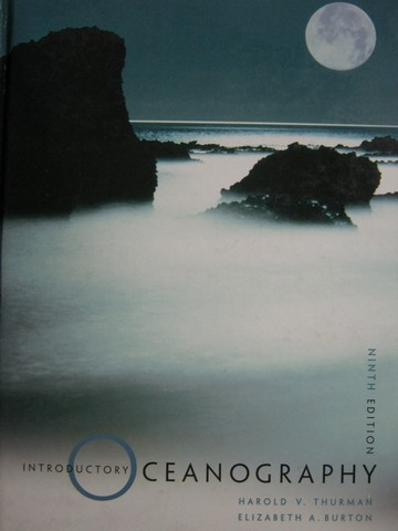 Introductory Oceanography 9th Edition (H) by Thurman & Burton