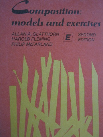 Composition Models & Exercises E 2nd Edition (P) by Glatthorn,