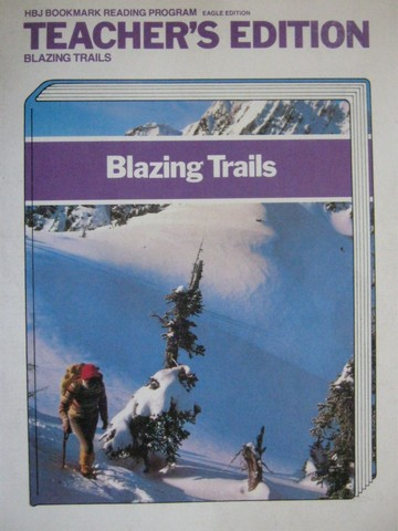 Blazing Trails TE (TE)(Spiral) by Early, Canfield, Karlin,
