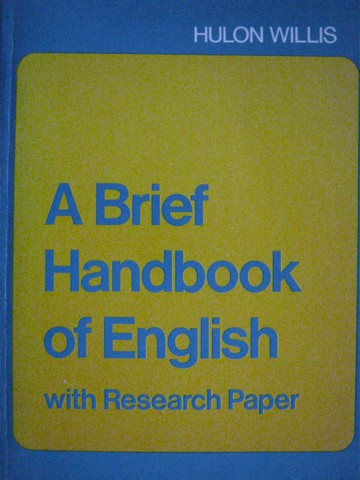 A Brief Handbook of English with Research Paper (P) by Willis