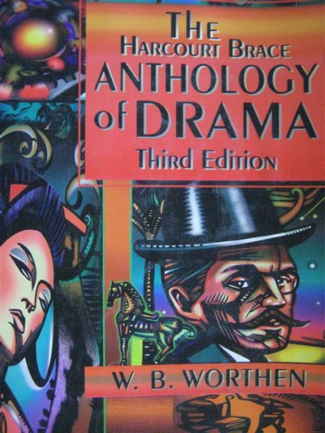 Harcourt Brace Anthology of Drama 3rd Edition (P) by Worthen