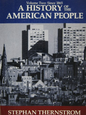 A History of the American People Volume 2 Since 1865 (P)