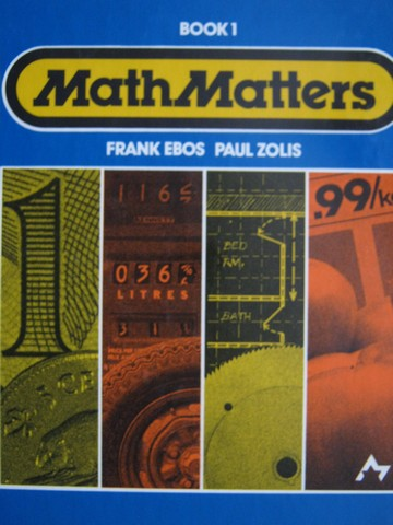 MathMatters Book 1 (H) by Frank Ebos & Paul Zolis