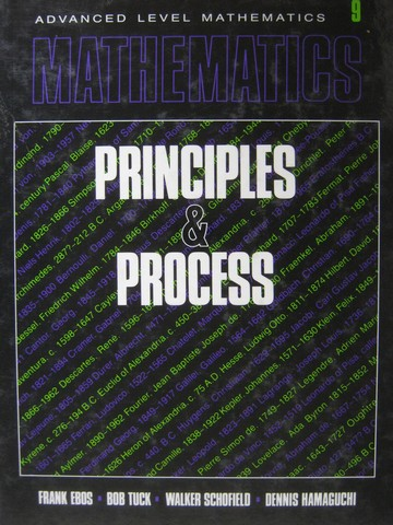 Mathematics Principles & Process 9 (H) by Ebos, Tuck, Schofield,
