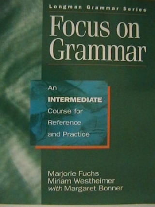 Focus on Grammar Intermediate Course (P) by Fuchs, Bonner,