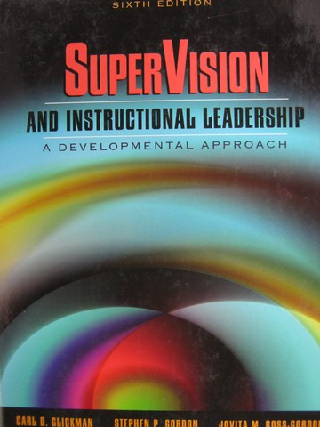Super Vision & Instructional Leadership 6th Edition (H)