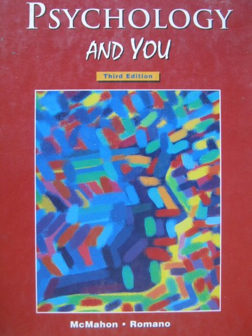 Psychology & You 3rd Edition (H) by McMahon & Romano