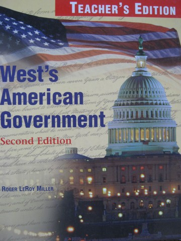 American Government 2nd Edition TE (TE)(H) by Roger LeRoy Miller