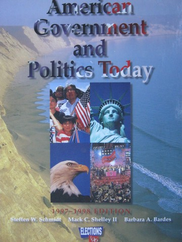American Government & Politics Today 1997-1998 Edition (H)