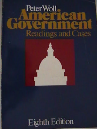 American Government Readings & Cases 8th Edition (P) by Woll