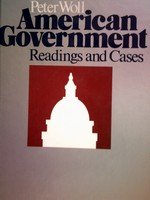 American Government Readings & Cases 9th Edition (H) by Woll