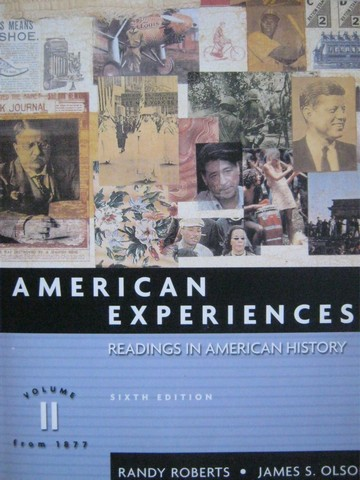American Experiences 6th Edition Volume 2 From 1877 (P)